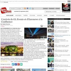 L'arrivée de GL Events et d'Euronews à la Confluence