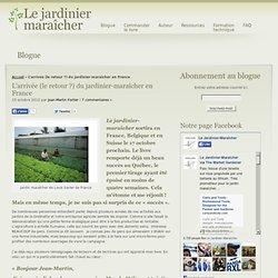 L'arrivée (le retour ?) du jardinier-maraîcher en France
