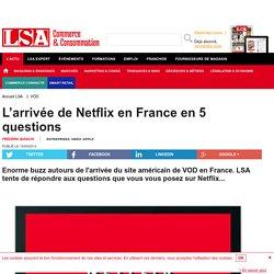 L'arrivée de Netflix en France en 5 questions