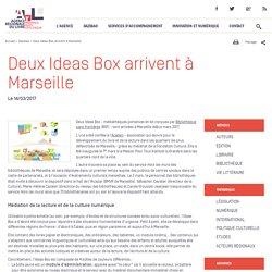Deux Ideas Box arrivent à Marseille