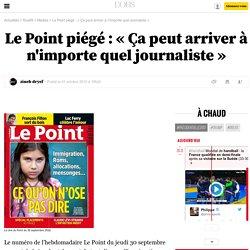 Le Point piégé: «Ça peut arriver à n'importe quel journaliste» - 1 octobre 2010