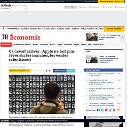 Ça devait arriver : Apple ne fait plus rêver sur les marchés, les ventes ralentissent