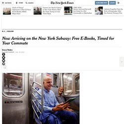 Now Arriving on the New York Subway: Free E-Books, Timed for Your Commute