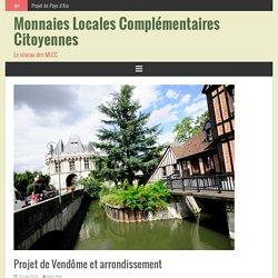 Projet de Vendôme et arrondissement – Monnaies Locales Complémentaires Citoyennes