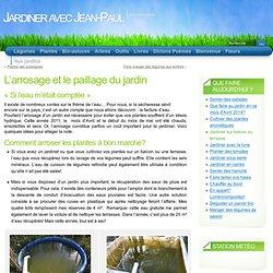 L'arrosage et le paillage du jardin « Bio-Astuces