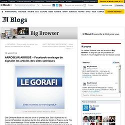 ARROSEUR ARROSÉ – Facebook envisage de signaler les articles des sites satiriques