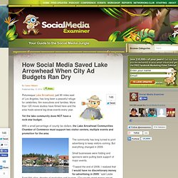 How Social Media Saved Lake Arrowhead When City Ad Budgets Ran Dry