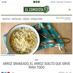 Arroz graneado, el arroz suelto que sirve para todo