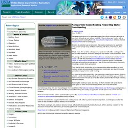 ARS USDA 30/06/14 Nanoparticle-based Coating Helps Stop Water from Beading
