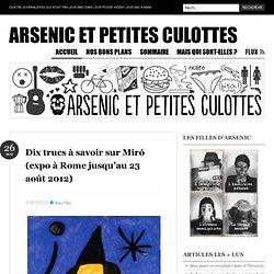 Dix trucs à savoir sur Miró (expo à Rome jusqu'au 23 août 2012) « Arsenic et Petites Culottes