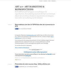 ART 2.0 - ART MARKETING & REPRODUCTIONS