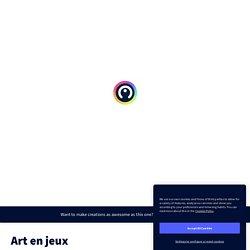 Art en jeux by GRaAP on Genially