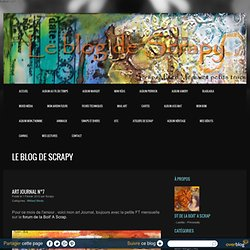 Art Journal n°7 - le Scrap'blog de Scrapy -