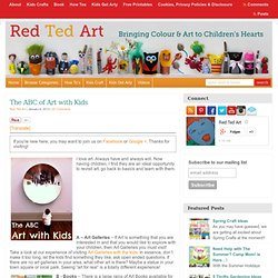 Blog Archive Art with Kids - Exploring the ABC of Art