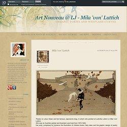 Organic Forms and Whiplash Curves - Mila 'von' Luttich