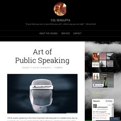 Art of Public Speaking – col sengupta