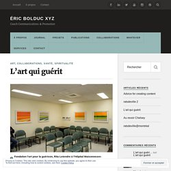L'art qui guérit – Éric Bolduc XYZ
