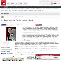 Art Spiegelman On The Future of the Book