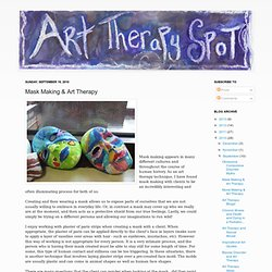 Art Therapy Spot: Mask Making & Art Therapy