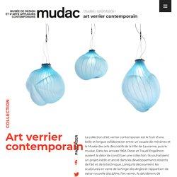 Art verrier contemporain - mudac - mudac