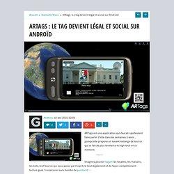 ARtags : Le tag devient légal et social sur Androïd - Gizmodo -