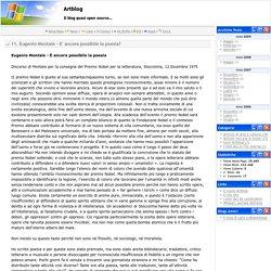 Artblog - 11. Eugenio Montale - E' ancora possibile la poesia?
