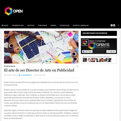El arte de ser Director de Arte en Publicidad