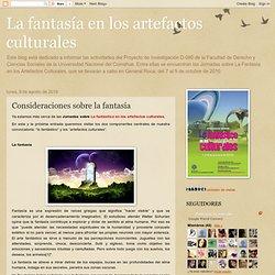 La fantasía en los artefactos culturales: Consideraciones sobre la fantasía