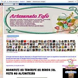 Artesanato Fofo: NHANDUTI OU TENERIFE OU RENDA SOL FEITO NO ALFINETEIRO
