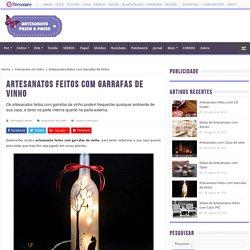 Artesanatos Feitos com Garrafas de Vinho - Artesanato passo a passo!