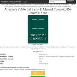 Artesania Y Arte Del Barro: El Manual Completo Del Ceramista PDF Libro