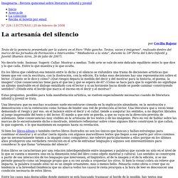 La artesanía del silencio - Imaginaria No. 226 - 20 de febrero de 2008