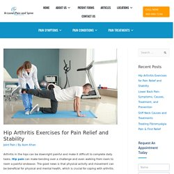 Hip Arthritis Exercises for Pain Relief and Stability