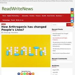 How Arthrogenix has changed People's Lives?