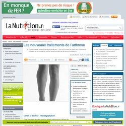 L'arthrose - Les nouveaux traitements de l'arthrose