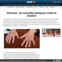 Arthrose : de nouvelles pratiques contre la douleur