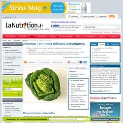 L'arthrose - Arthrose : les bons réflexes alimentaires