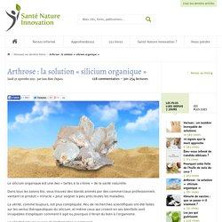 Arthrose: la solution «silicium organique»