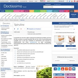 Spiruline (Spirulina maxima, Arthrospira platensis, Arthrospira maxima) : propriétés, bienfaits de cette plante en phytothérapie