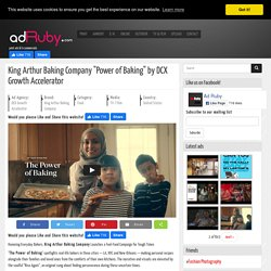 """King Arthur Baking Company """"Power of Baking"""" by DCX Growth Accelerator"""