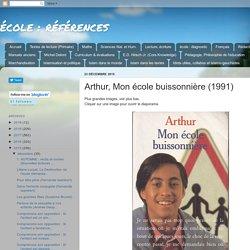 Arthur, Mon école buissonnière (1991)