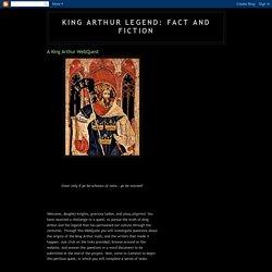 King Arthur Legend: Fact and Fiction: A King Arthur WebQuest