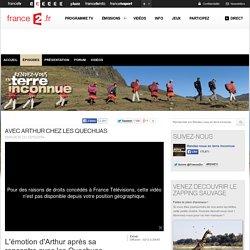 Avec Arthur chez les Quechuas - 02/12/2014 - News et vidéos en replay - Rendez-vous en terre inconnue - France 2