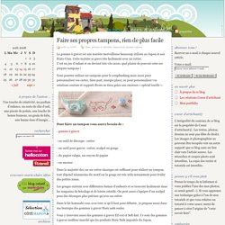 Faire ses propres tampons, rien de plus facile