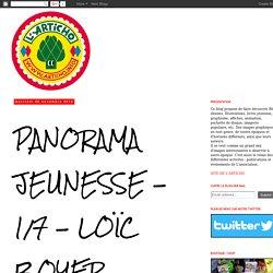 L 'Articho: PANORAMA JEUNESSE - 1/7 - LOÏC BOYER
