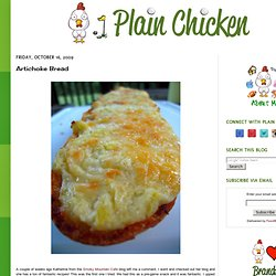 Plain Chicken: Artichoke Bread