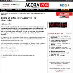 Ecrire un article sur Agoravox : le didacticiel