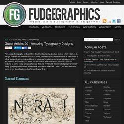 Guest Article: 20+ Amazing Typography Designs | fudgegraphics | for lovers