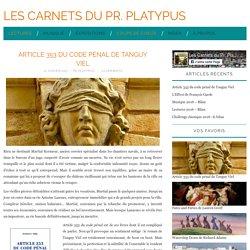 Article 353 du code pénal (Les Carnets du Pr. Platypus)