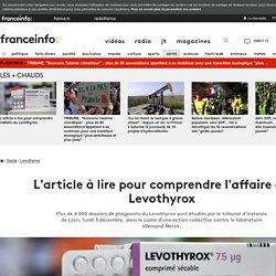 L'article à lire pour comprendre l'affaire du Levothyrox